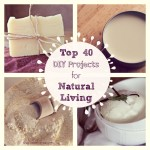 Top-40-DIY-Projects-for-Natural-Living